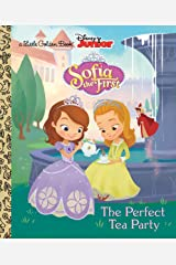 The Perfect Tea Party (Disney Junior: Sofia the First) (Little Golden Book) Kindle Edition