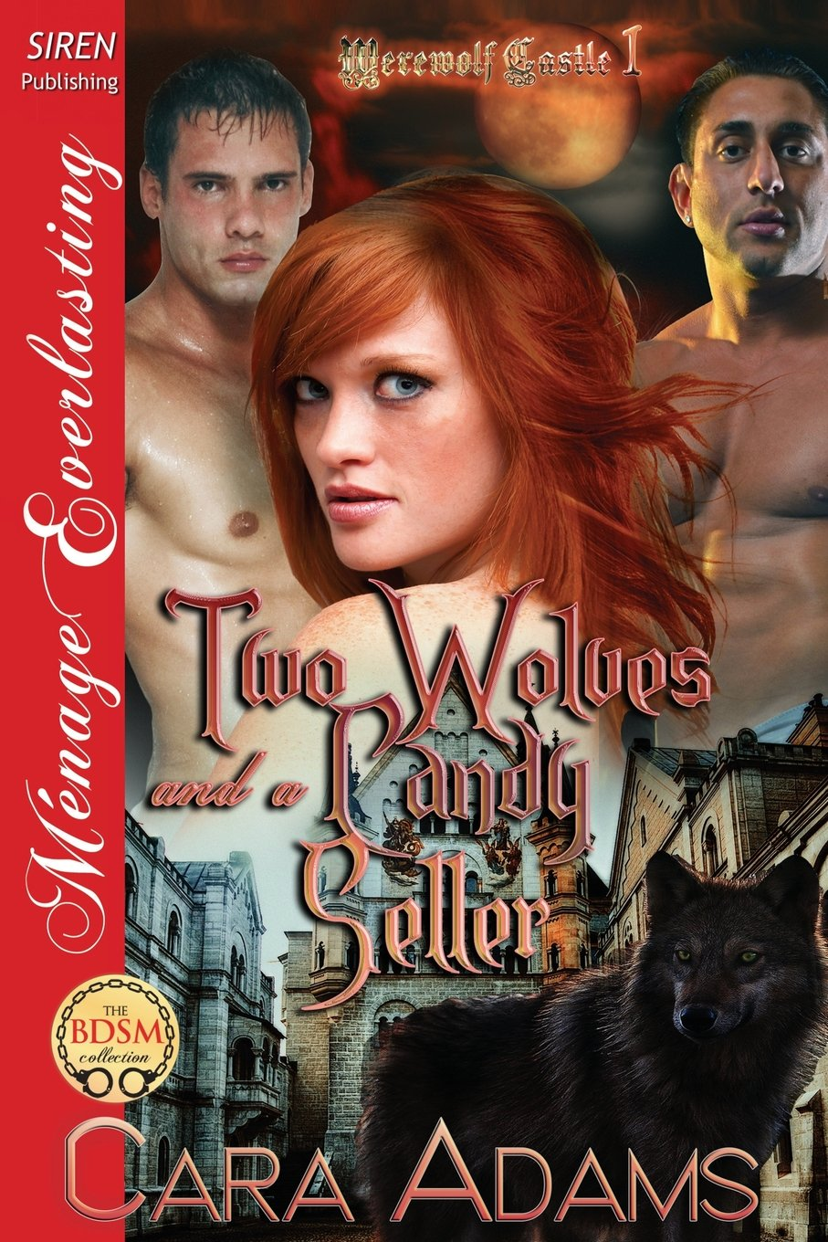 Read Online Two Wolves and a Candy Seller [Werewolf Castle 1] (Siren Publishing Menage Everlasting) (Siren Publishing Menage Everlasting: Werewolf Castle) PDF