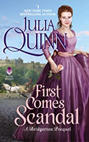 First Comes Scandal: A Bridgertons Prequel (English Edition)