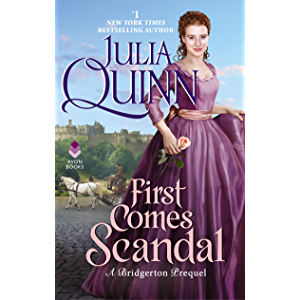 First Comes Scandal: A Bridgerton Prequel