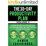 The 30-Day Productivity Plan - VOLUME II: 30 MORE Bad Habits That Are Sabotaging Your Time Management - And How To Overcome T