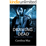 Drawing Dead (The Blackmore Agency Book 4)