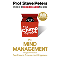 The Chimp Paradox: The Acclaimed Mind Management Programme to Help You Achieve Success, Confidence and Happiness (English Edition)