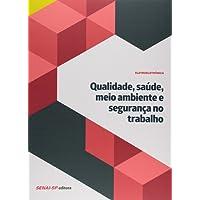 Qualidade, Saúde, Meio Ambiente e Segurança no Trabalho - Coleção Eletroeletrônica