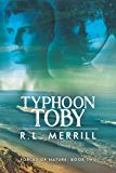 Typhoon Toby (Forces of Nature Book 2)