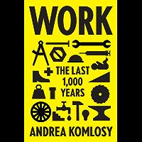 Work: The Last 1,000 Years