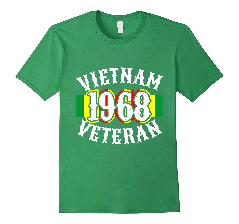 Mens Vietnam 1968 Veterans Tshirt for War Vets and Heroes