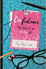 Confidence: The Diary of an Invisible Girl Kindle Edition