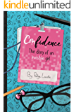 Confidence: The Diary of an Invisible Girl