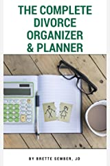 The Complete Divorce Organizer & Planner Kindle Edition