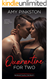 Quarantine for Two: A Brother's Best Friend, Second-Chance Romance (Hardwood Country Club Book 5)