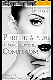 Percée à nue 5: Confessions