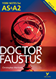 Doctor Faustus: York Notes for AS & A2 (York Notes Advanced)