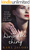 the honorable thing (English Edition)