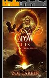 As the Crow Flies (The Unsylum Series)
