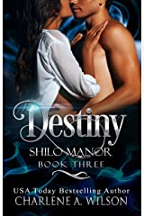 Destiny: Multi-dimensional Soul Mates (Shilo Manor Book 3) Kindle Edition