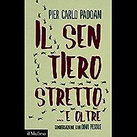 Il sentiero stretto ... e oltre: Conversazione con Dino Pesole (Contemporanea Vol. 280)