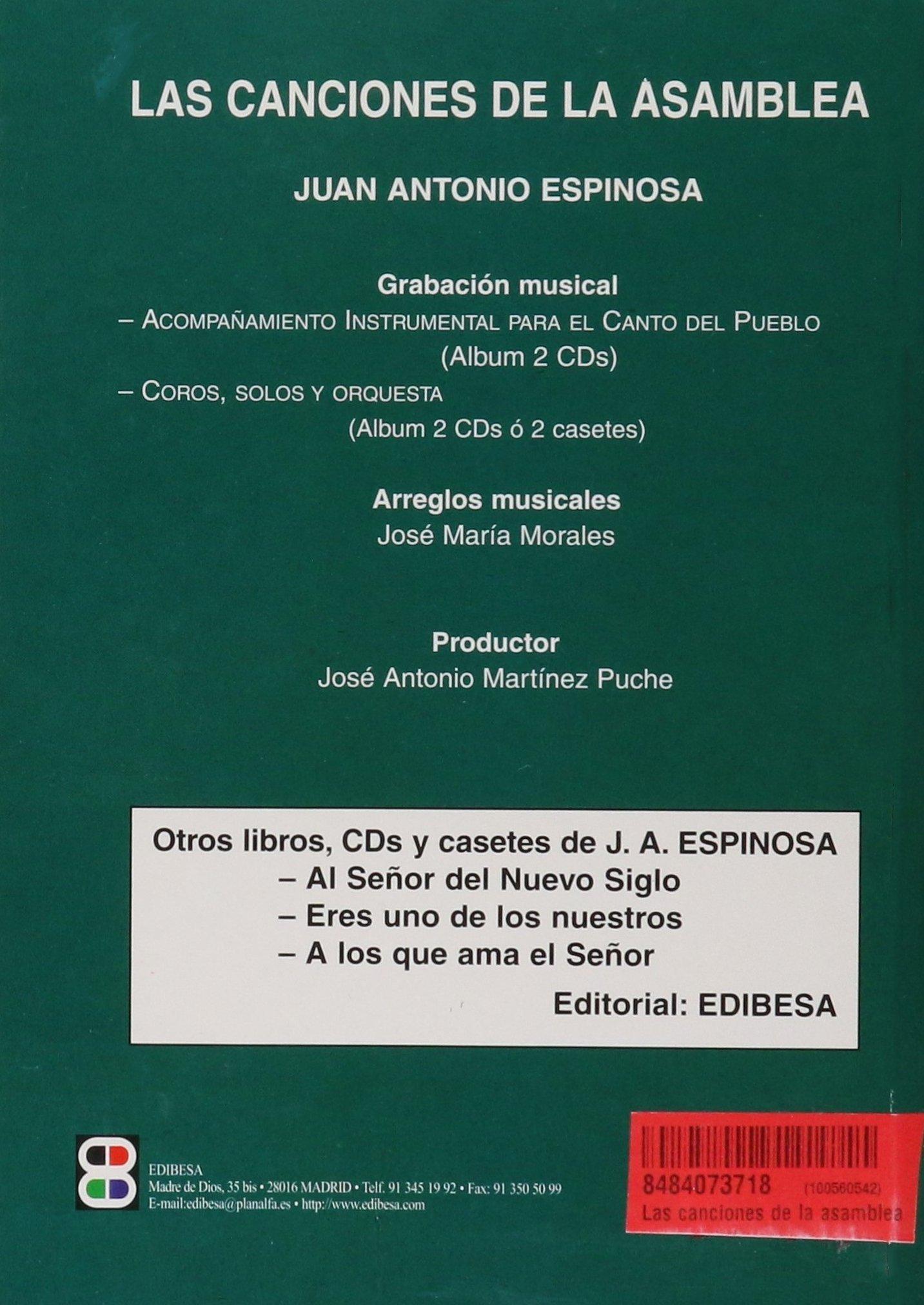 Las canciones de la asamblea: Juan Antonio Espinosa Bote: 9788484073710: Amazon.com: Books