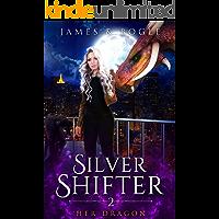 Her Dragon: An Urban Fantasy Romance (Silver Shifter Book 2)
