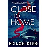 Close to Home (The Bright Lights, Dark Secrets Collection)