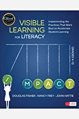 Visible Learning for Literacy, Grades K-12: Implementing the Practices That Work Best to Accelerate Student Learning (Corwin Literacy) Kindle Edition