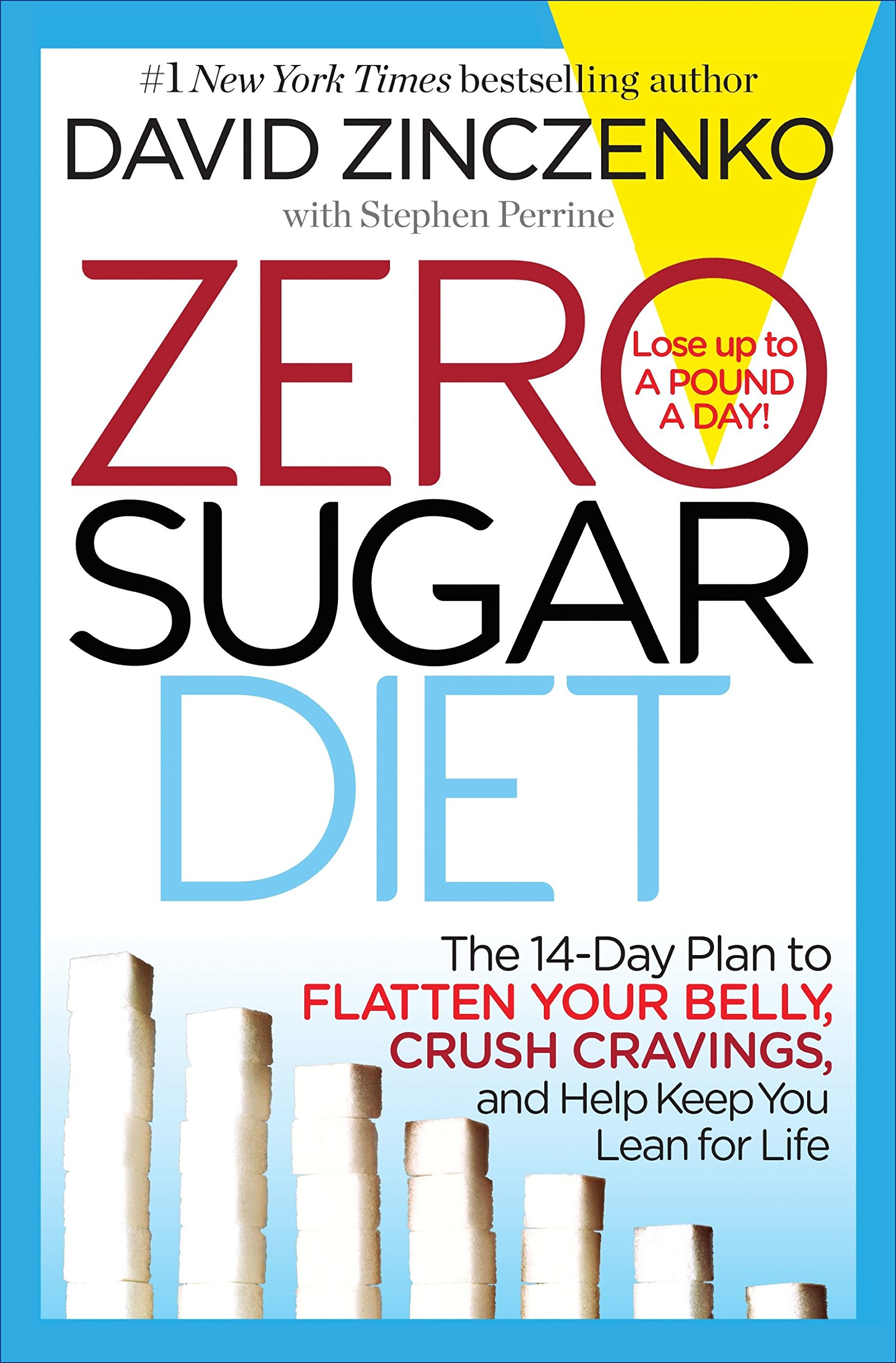 Download Zero Sugar Diet: The 14-Day Plan to Flatten Your Belly, Crush Cravings, and Help Keep You Lean for Life Text fb2 book