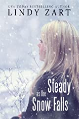 Steady as the Snow Falls Kindle Edition