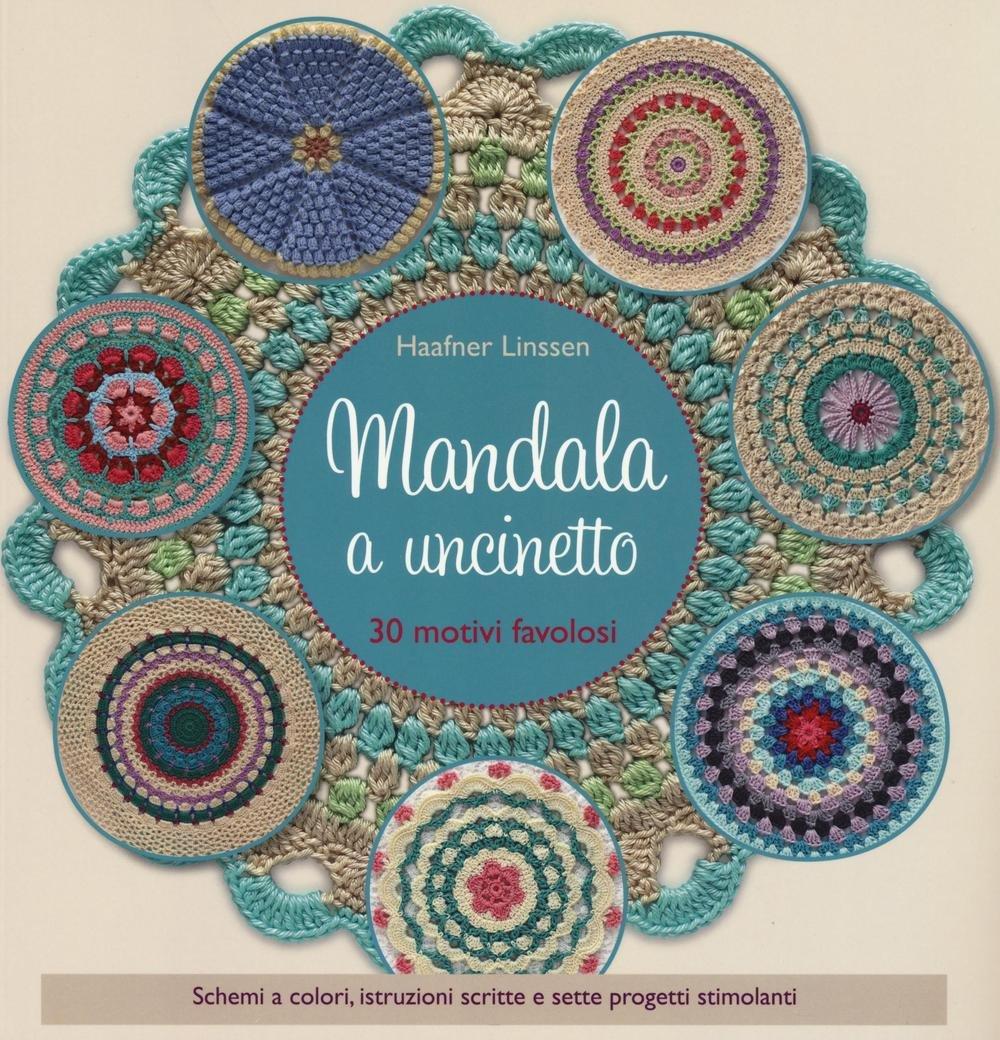 Amazonit Mandala A Uncinetto Ediz A Colori Linssen Haafner L