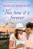 This Time It's Forever (Prince Edward Island Love Letters & Legends Book 1)
