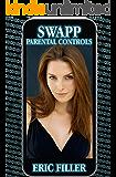 Swapp:  Parental Controls