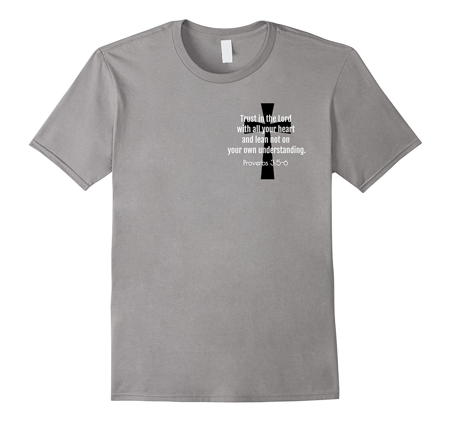 Proverbs 35-6 BIBLE VERSE CROSS T SHIRT-PL