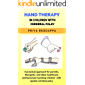 HAND THERAPY IN CHILDREN WITH CEREBRAL PALSY: A practical approach for parents, therapists, and other healthcare professionals handling children with spastic cerebral palsy