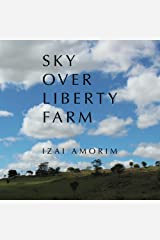 Sky Over Liberty Farm Kindle Edition