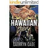 Hawaiian Honey (Sweet & Dirty BBW MC Romance Series Book 7)