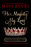 Her Majesty My Love (The Vault Collection)