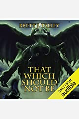 That Which Should Not Be Audible Audiobook