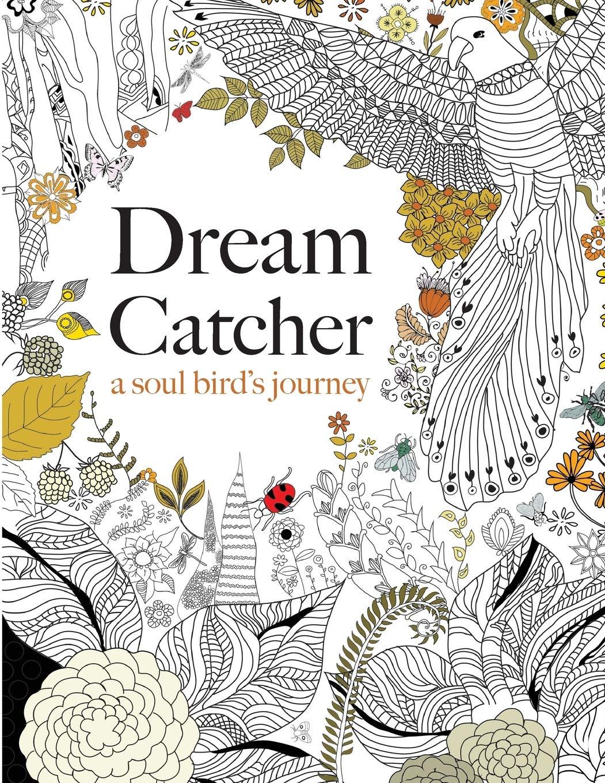 - Dream Catcher: A Soul Bird's Journey: A Beautiful And Inspiring