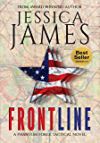 Front Line: A Domestic Spy Espionage Terrorism Thriller (Phantom Force Tactical Book 3)