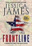 Front Line: A Phantom Force Tactical Novel: Phantom Force Tactical Book 3