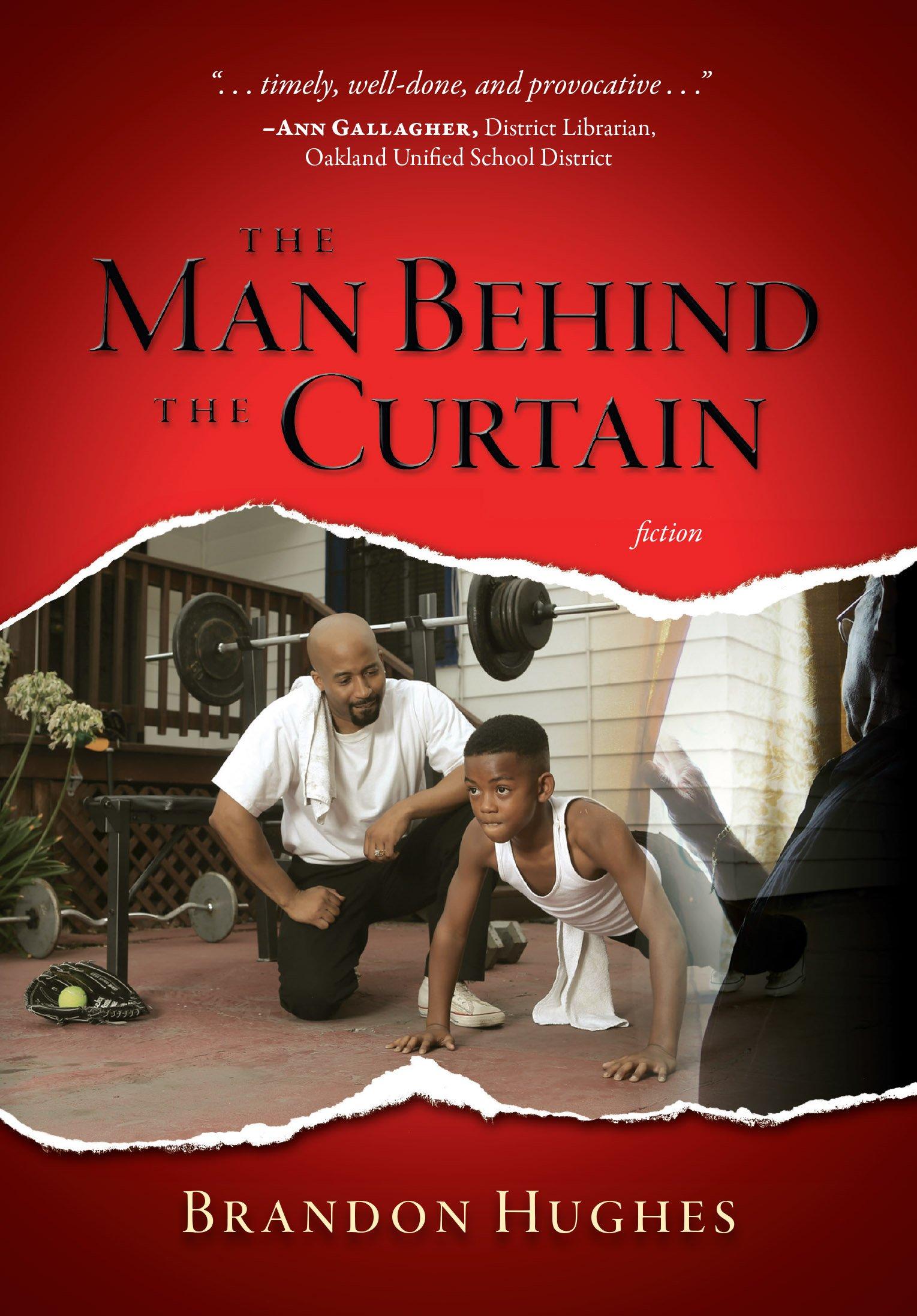 Curtain behind the curtain book - The Man Behind The Curtain Brandon Hughes 9780983062813 Amazon Com Books