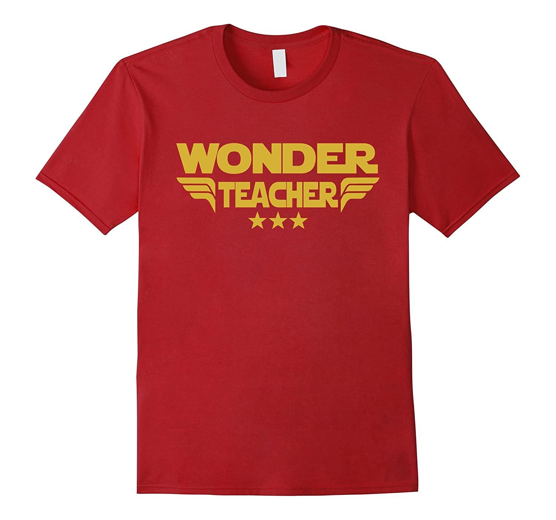 Wonder Teacher, Education T Shirt Gift For Colleagues-FL