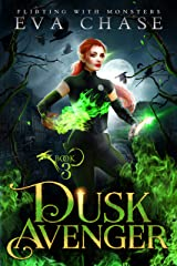 Dusk Avenger (Flirting with Monsters Book 3) Kindle Edition