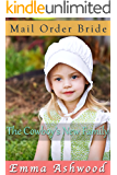 Mail Order Bride: The Cowboy's New Family