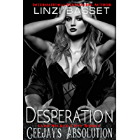 Desperation: Ceejay's Absolution (Club Wicked Cove Book 1) (English Edition)
