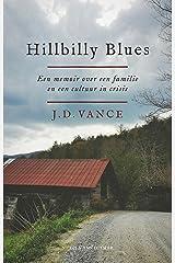 Hillbilly Blues: een memoir over een familie en een cultuur in crisis Paperback