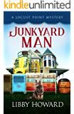 Junkyard Man (Locust Point Mystery Book 2)