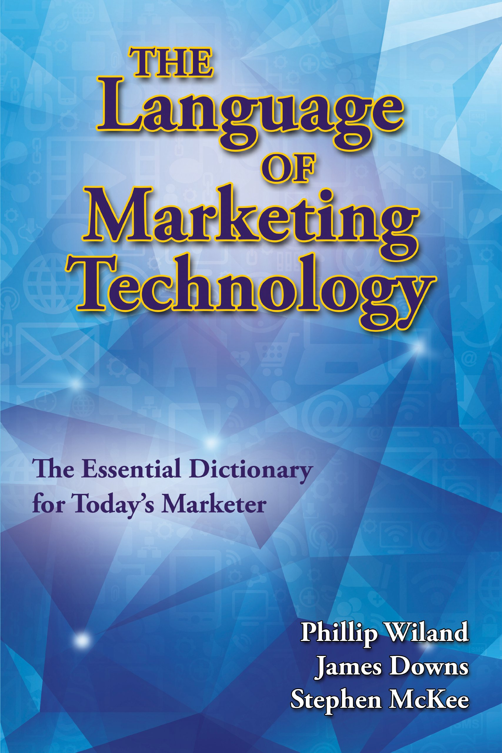 The Language of Marketing Technology by Racom Books