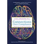 Connections Over Compliance: Rewiring Our Perceptions of Discipline