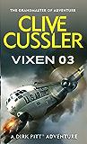 Vixen 03 (Dirk Pitt Adventure Series Book 5)