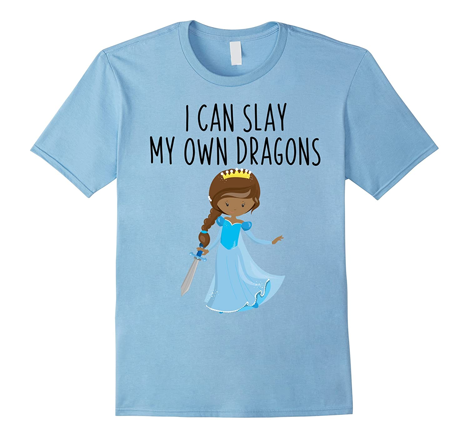 Empowering T-Shirt for Girls I Can Slay My Own Dragons-Art
